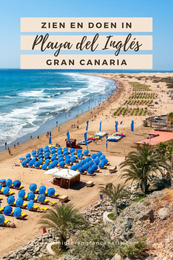 Zien en doen in Playa del Ingles op Gran Canaria   Emigreren Gran Canaria